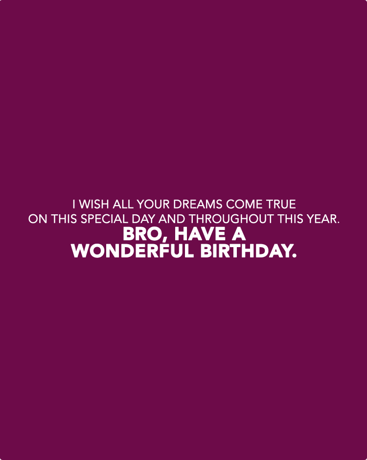 40 Inspirational Happy Birthday Wishes Quotes For Brother Happy