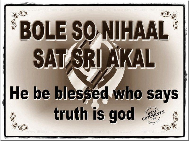 Jo bole so nihaal sat Sri akal | Sayings, Truth, Calm