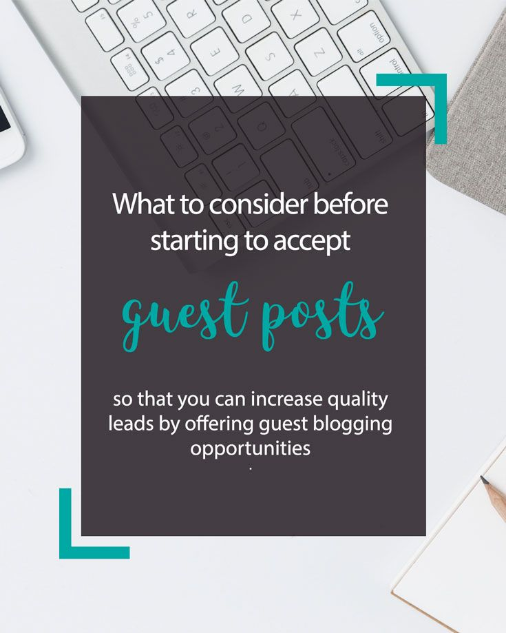 guest blogging is a key element of blogging  here are three things you should consider before