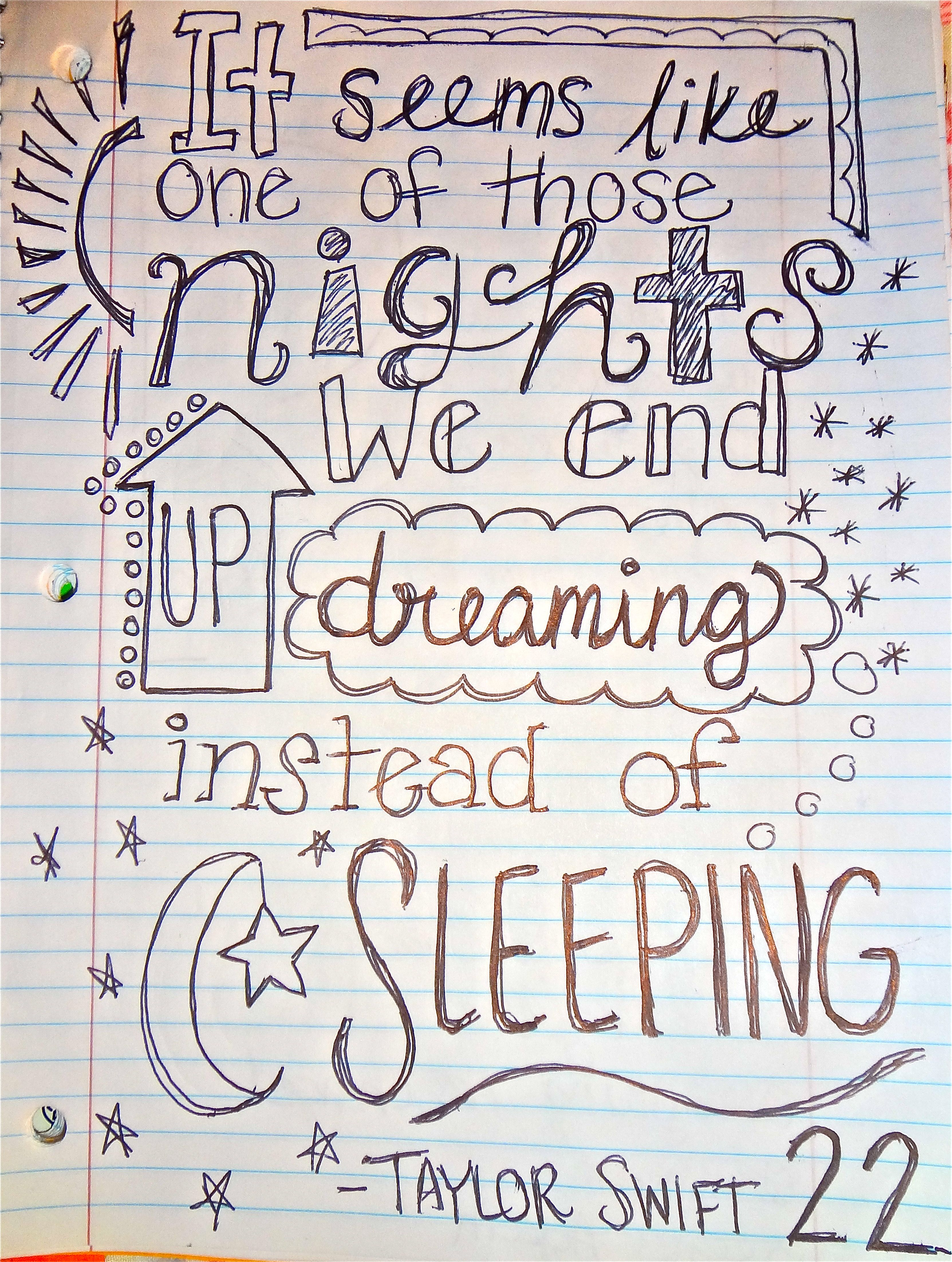 we end up dreaming instead of sleeping taylor swift 22