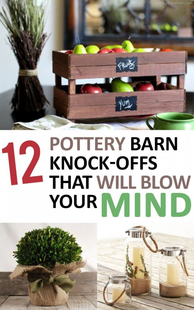 12 Pottery Barn Knock Offs that will Blow