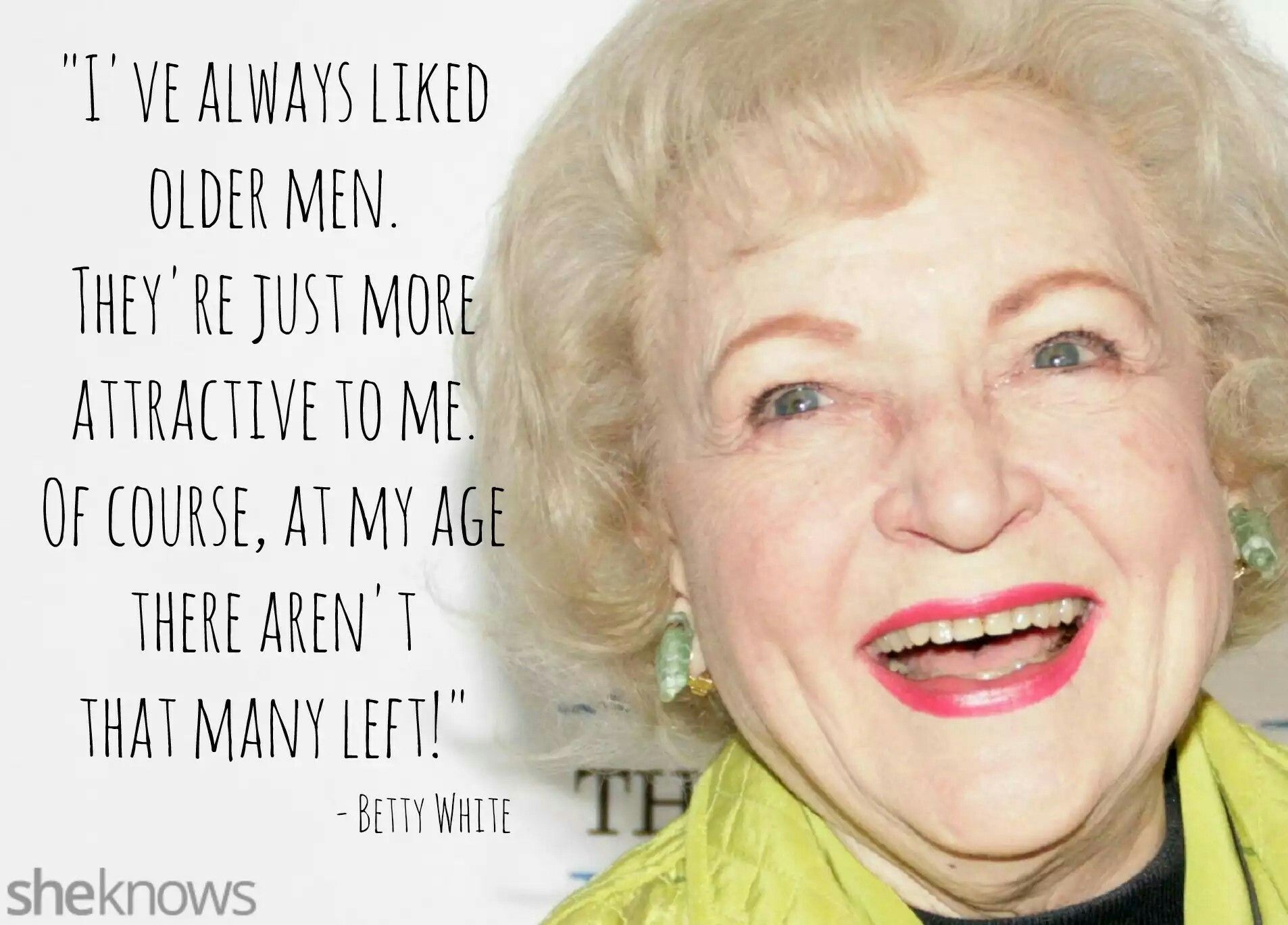 Betty White Quotes Pinjohn Pmccartney On Betty White  Pinterest  Betty White