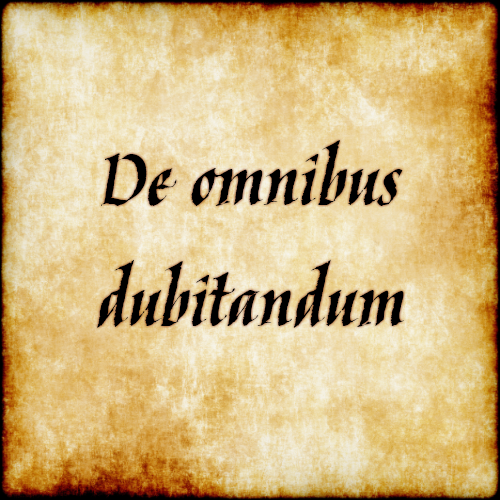 Latin Short Quotes: Be Suspicious Of Everything, Doubt