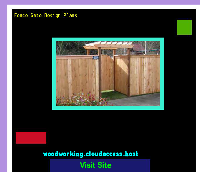 Fence Gate Design Plans 201241 - Woodworking Plans and