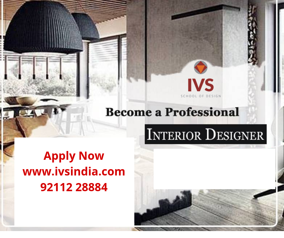 Become A Professional Interior Designer Admission Open Apply Now Join Us Www Ivsindi Interior Design Institute Interior Design Colleges Interior Design