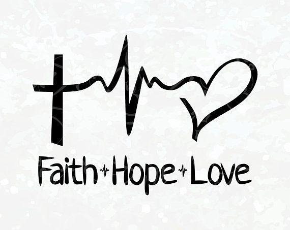Download Faith Hope Love SVG, Faith Hope Love, Faith Hope Love ...