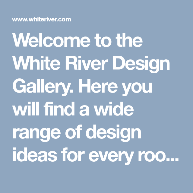 Wedding Venues White River: Welcome To The White River Design Gallery. Here You Will