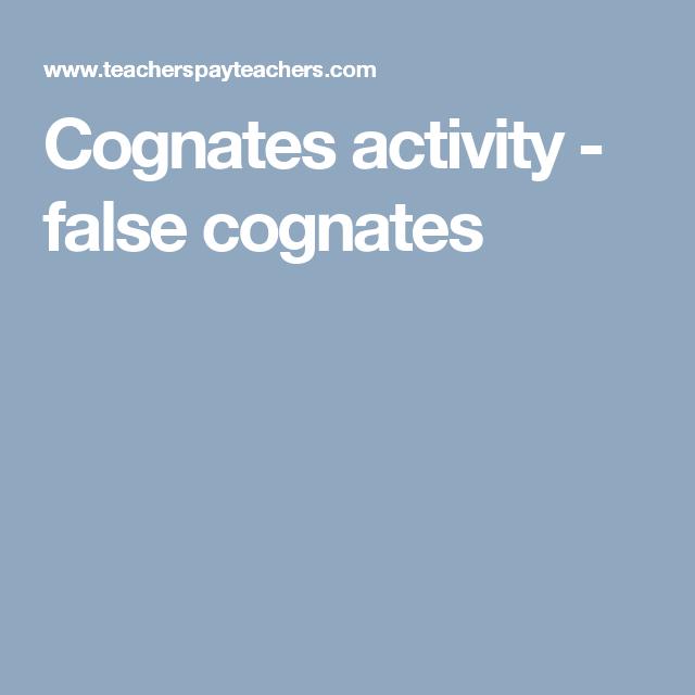 Cognates activity - false cognates | Cognates. | Pinterest