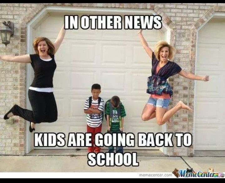 Summer Break Is Great But We Ve All Felt This Way At Least Once Back To School Funny First Day Of School Pictures School Humor