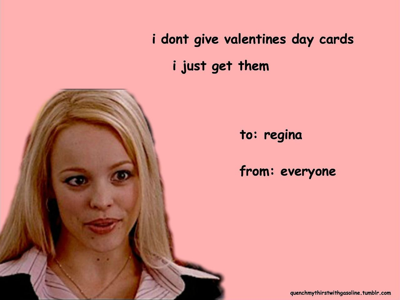 I dont give valentines day cards I just get them – Funny to and from Valentines Day Cards