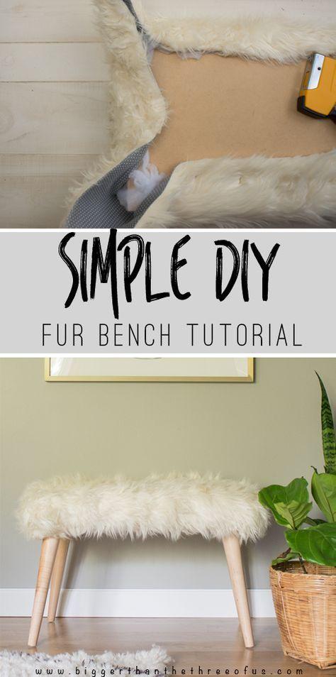 Simple Diy Fur Bench Small Decor Pinterest Diy Furniture Diy