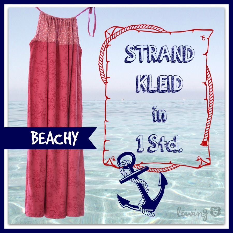 Photo of Beachy … Strandkleid Tutorial