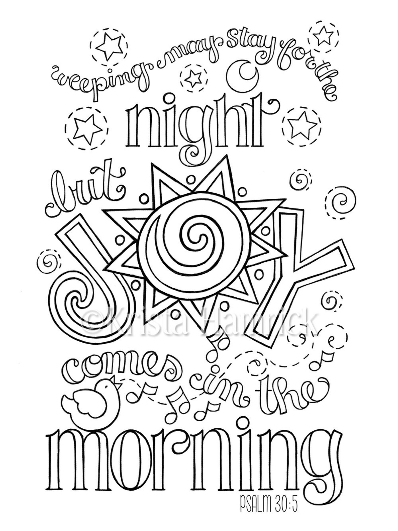 Joy Comes In The Morning Coloring Page In Two Sizes 8 5x11 Etsy Bible Verse Coloring Page Bible Verse Coloring Bible Coloring Pages