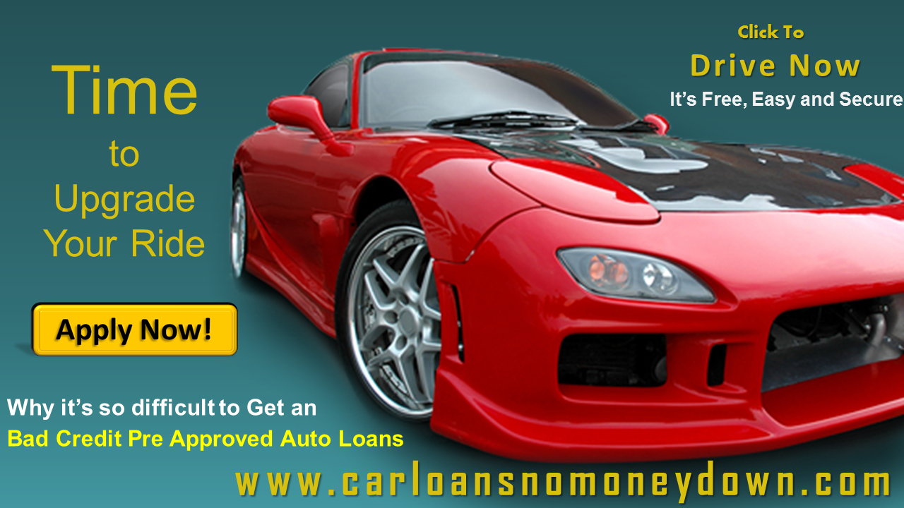 How To Get Approved For A Car Loan When You Have Bad Credit Loans For Bad Credit Car Finance Car Loans