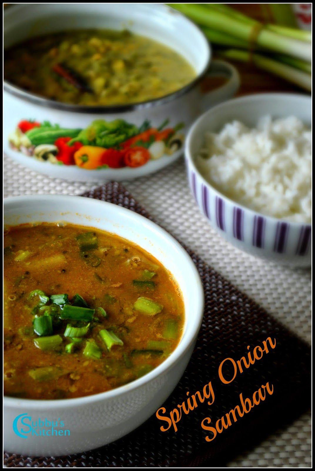 Subbus Kitchen Spring Onion Sambar Recipe Vengaya Thal Sambar Recipe Spring Onion Recipes Recipes Healthy Recipes