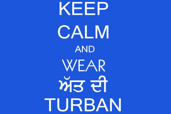 Keep Calm & Wear Att Di Turban #Turban #PunjabiTurban #Dastaar #Pagg
