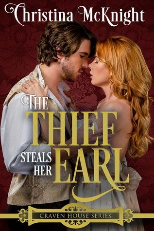 The Thief Steals Her Earl (Graven House # 1)