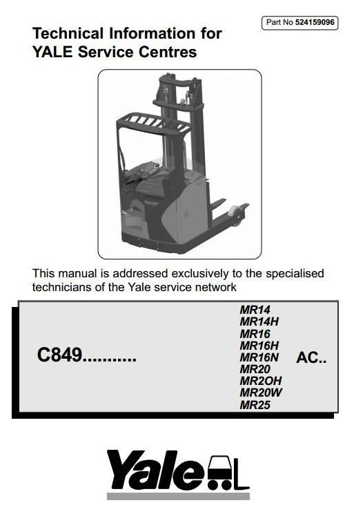 Yale reach truck type c849 mr14h mr16 h n mr20 h w mr25 original illustrated factory workshop service manual for yale reach truck original factory manuals for yale asfbconference2016 Choice Image