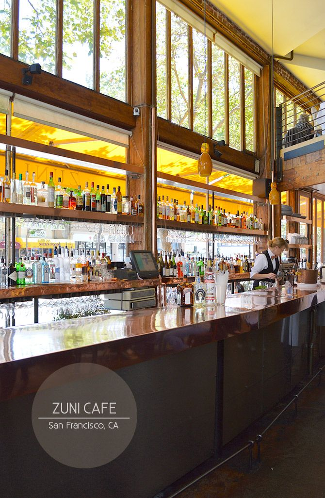 Zuni Cafe Hayes Valley Restaurant Sf Pinterest Cafes And