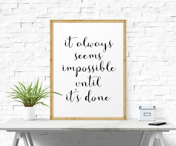 It Always Seems.. Motivational Poster, Inspiration Wall Art ...