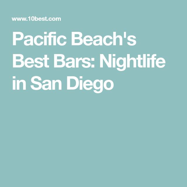 Pacific Beach's Best Bars: Nightlife in San Diego ...
