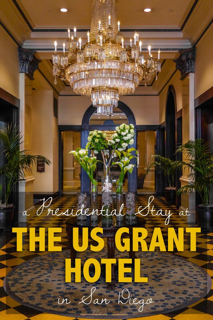 Staying At The US Grant Hotel In San Diego