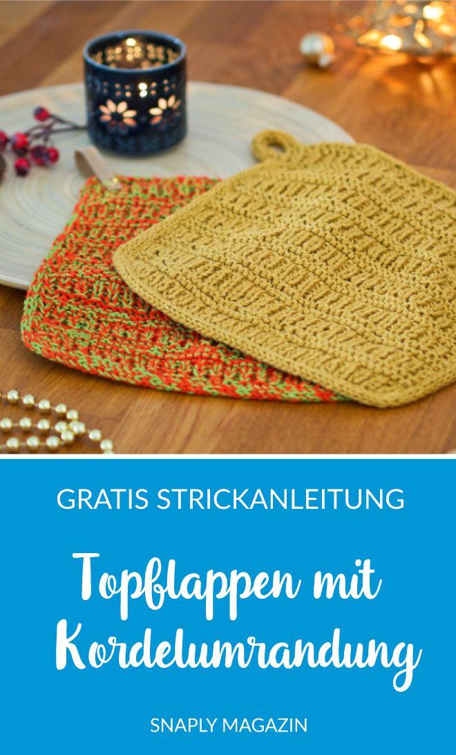 Photo of Topflappen mit Kordelumrandung – kostenlose Strickanleitung   Snaply-Magazin
