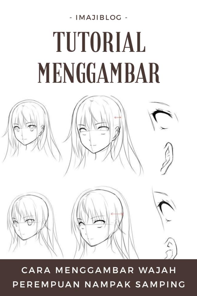 Tutorial Bergambar Cara Menggambar Wajah Perempuan Bagian