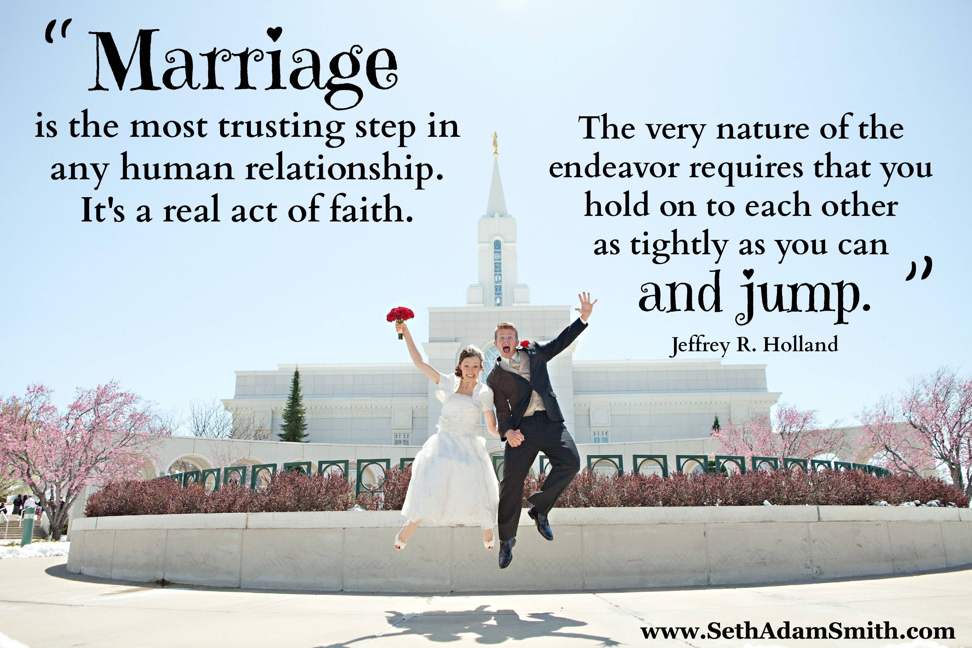 Best quote on marriage ever. Love the Bountiful temple in