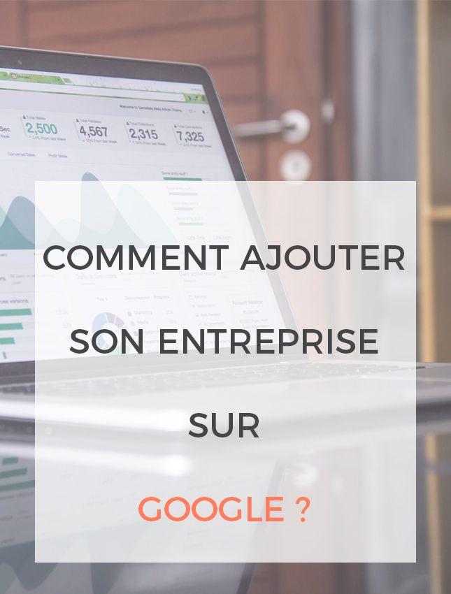 comment afficher votre entreprise sur google facilement   tout est dans notre article  ilovetax