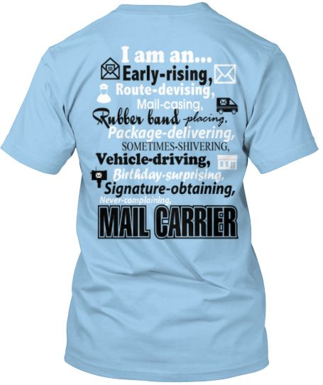 I Am A Mail Carrier T Shirt Dad To Be Shirts T Shirt Mail Carrier