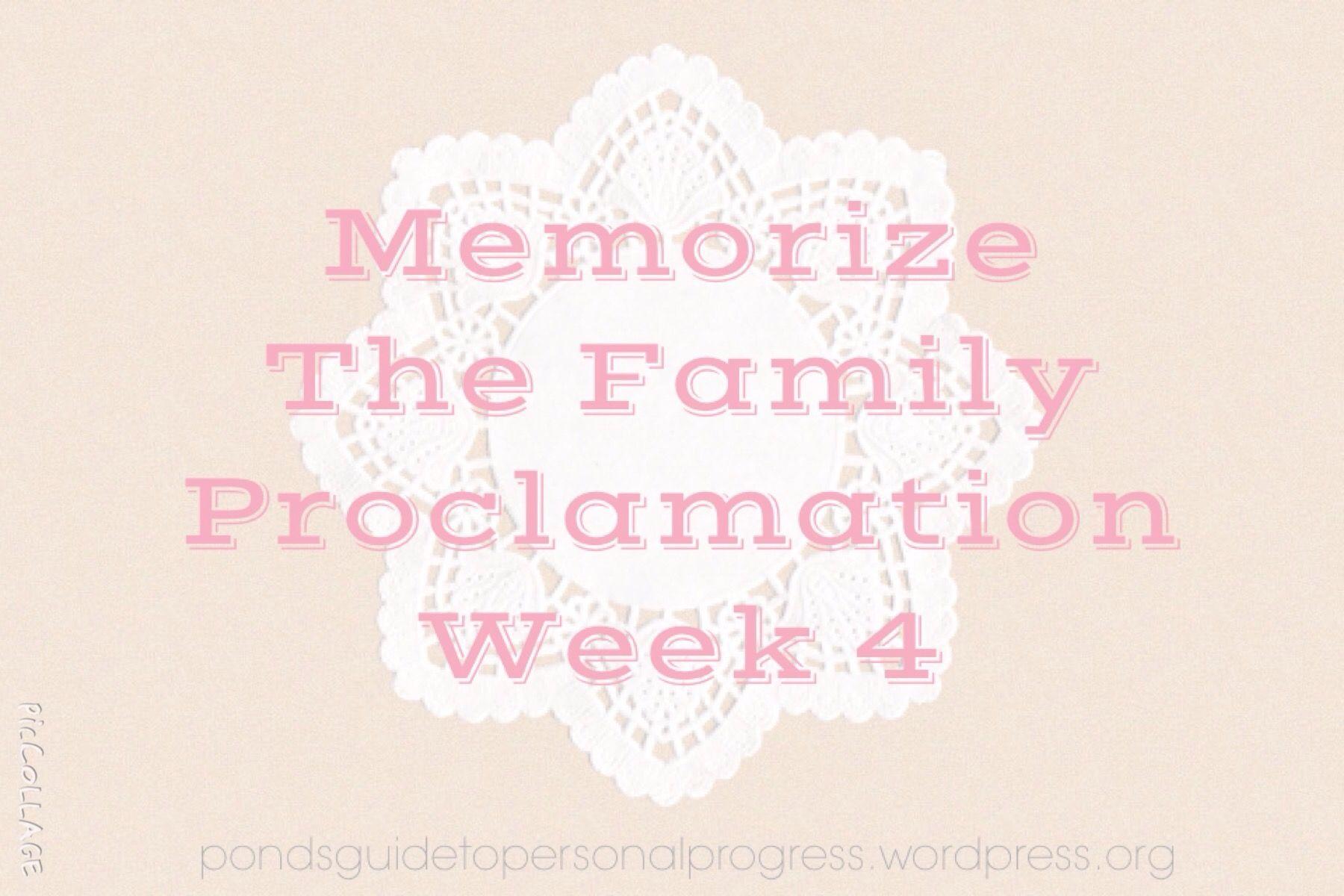 Memorise The Family Proclamation Week 4