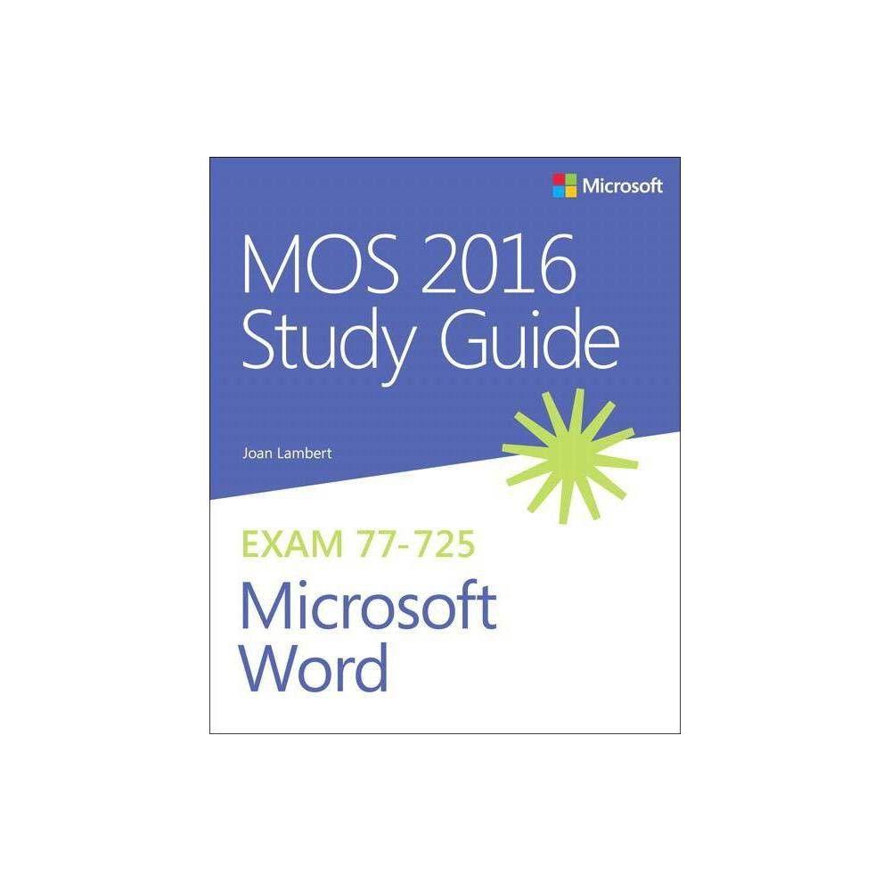 Mos 2016 Study Guide For Microsoft Word Mos Study Guide By Joan Lambert Steve Lambert Paperback Study Guide Microsoft Words