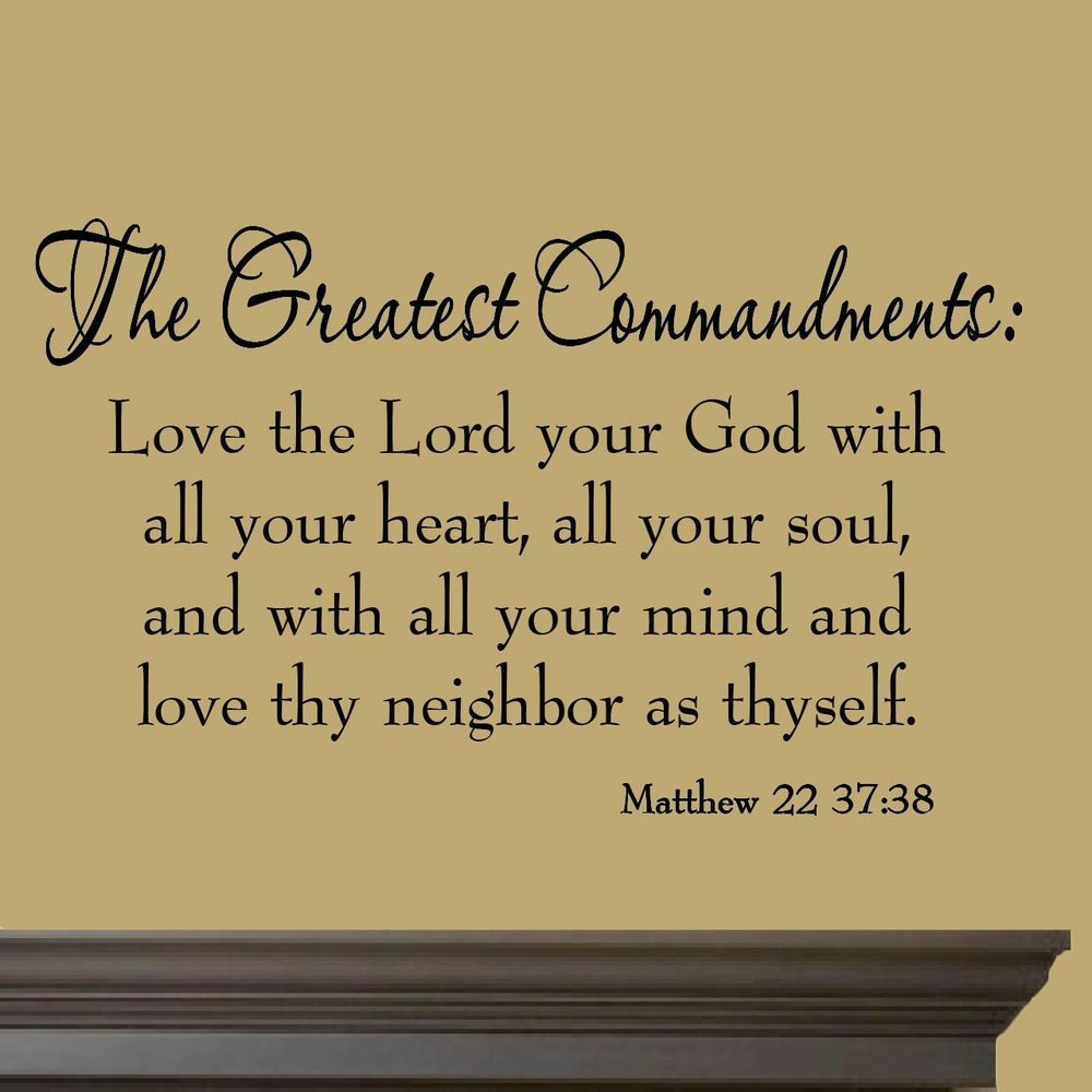The Greatest Commandments Love Thy Neighbor Vinyl Wall Quotes Bible ...