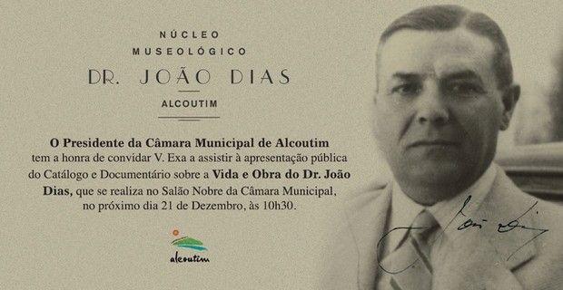 Vida e Obra do Dr. João Dias em Catálogo e Documentário