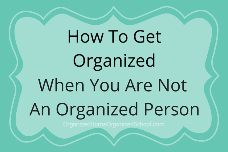 If you struggle to get organized, you'll find helpful tips ...