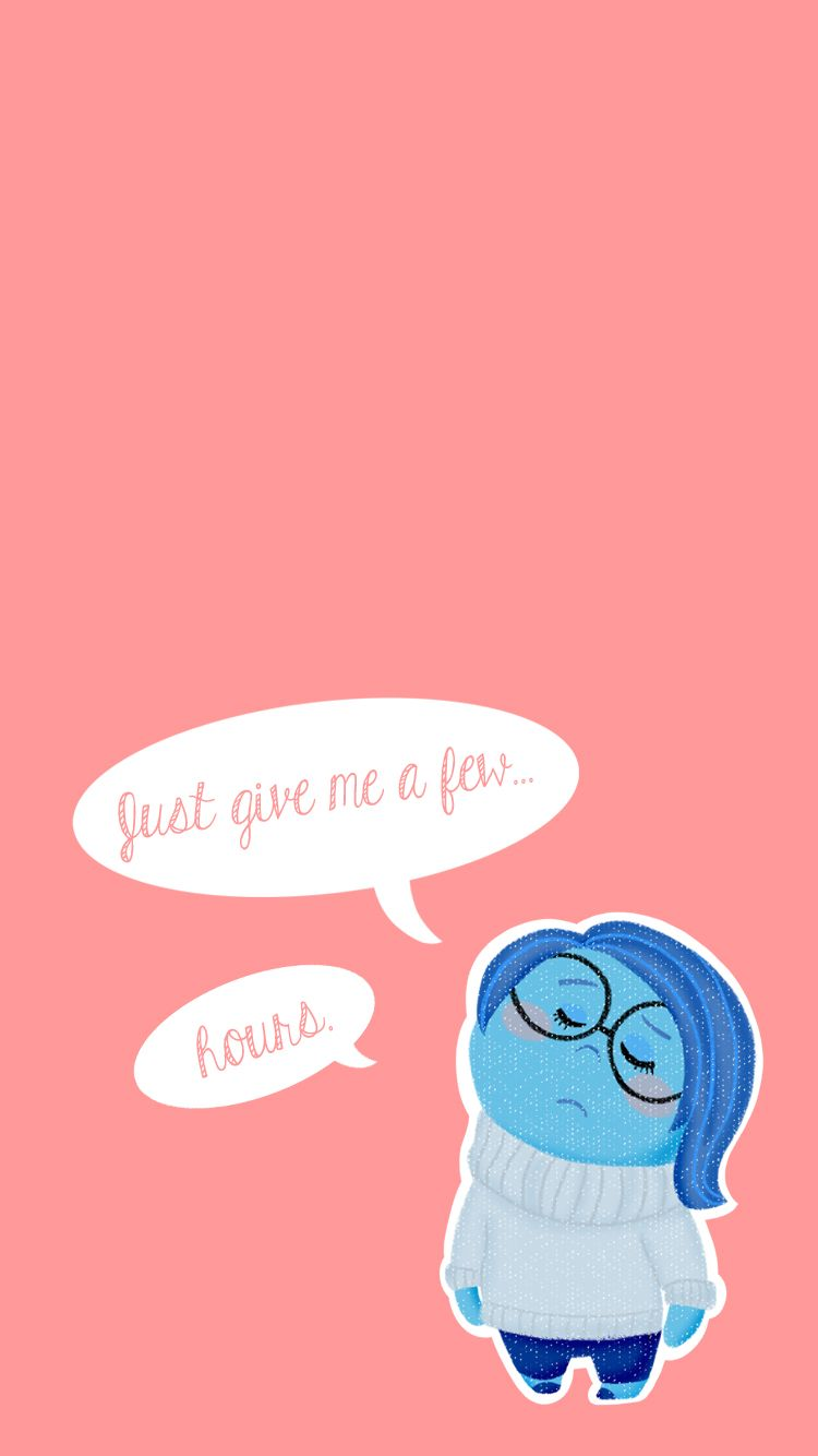Inside Out // Sadness | Disney quote wallpaper iphone ...