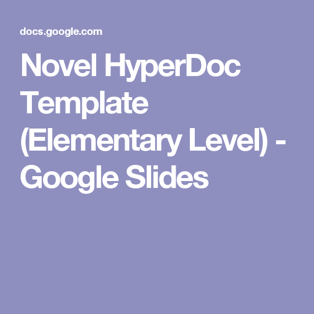 Novel HyperDoc Template Elementary Level Google Slides Nd - Novel template google docs