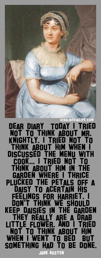 Dear Diary, Today I tried not ... Jane Austen - http://goo.gl/x3PYgN