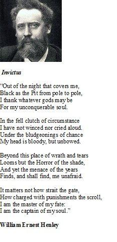 Invictus...William Henley