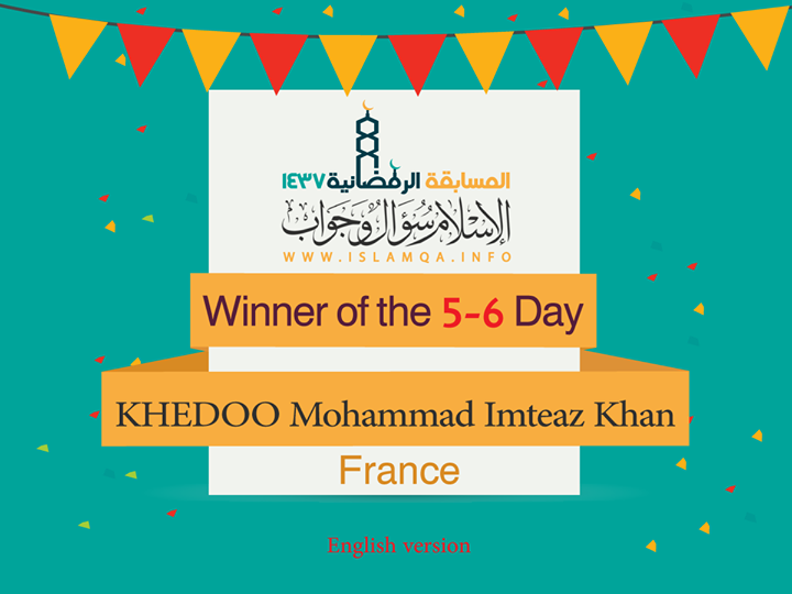 congratulation to the winner of the 5-6 day of #IslamQA competition in #Ramadan:  http://goo.gl/WVBzjx #France