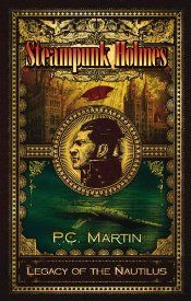 Omnimystery News: Steampunk Holmes: Legacy of the Nautilus.