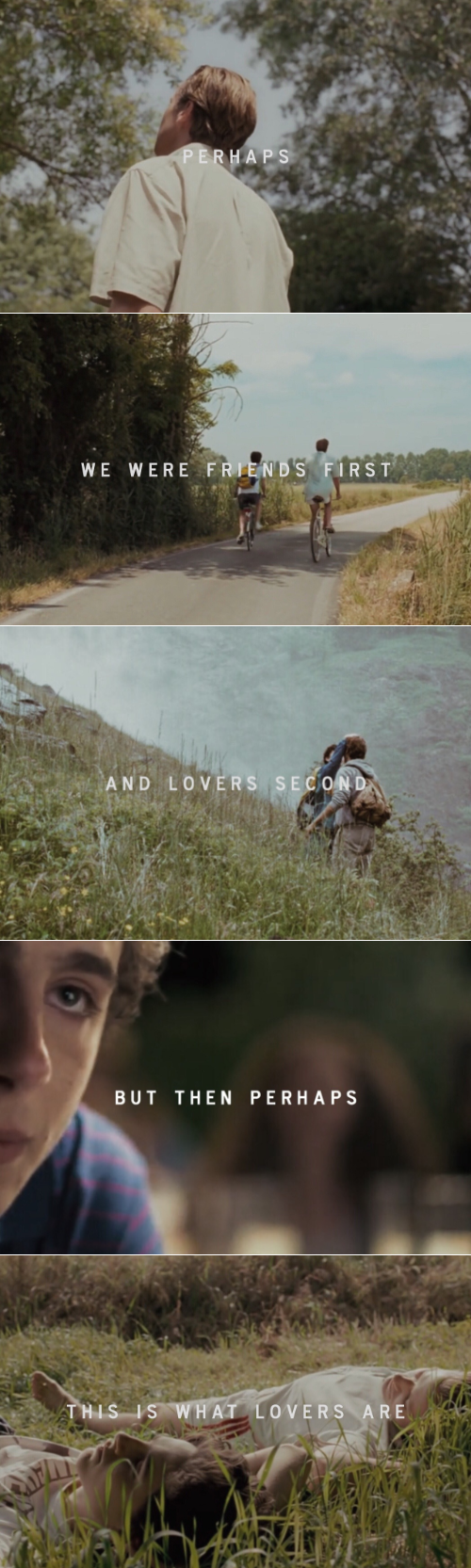 We had found the stars, you and I. And this chance comes only once. // Call  Me By Your Name (2017) dir. Luca Guadagnino
