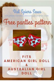 Doll Clothes Patterns by Valspierssews: Free Doll Panties Pattern for American Girl Doll a... #girldollclothes