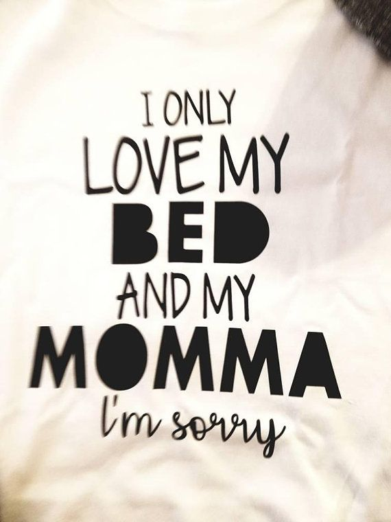 i only love my bed and my momma lyrics