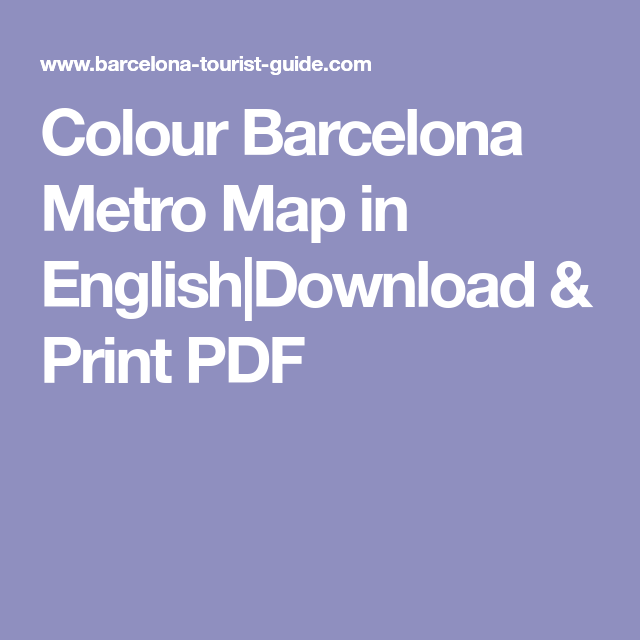 Colour Barcelona Metro Map in English Download & Print PDF