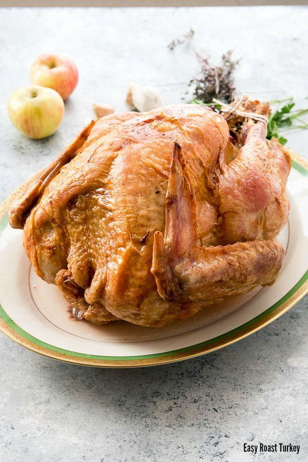 easy roast turkey recipe a no fuss recipe no brine that makes juicy
