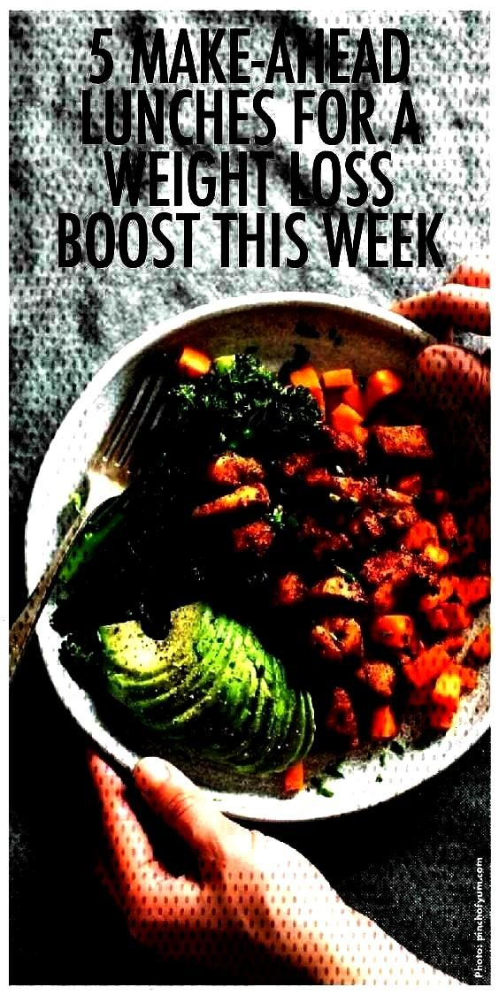 to Give You a Weight Loss Boost This Week 5 Easy Make-Ahead Lunches to Give You a Weight LoLunches