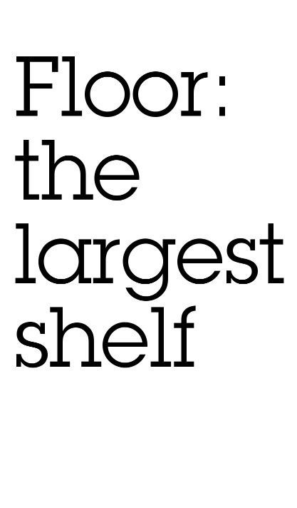 Oh so true.....The floor in a teenage girl's bedroom is the the cleanest in the house---3 hrs. after she moved in it gets covered in a protective layer of clothes that never get picked up.