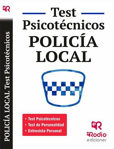 9788416506156 Policía Local. Test Psicotécnicos, de Personalidad y Entrevista personal